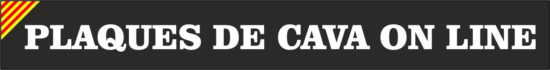 LA SEVA WEB DE PLAQUES DE CAVA ON LINE